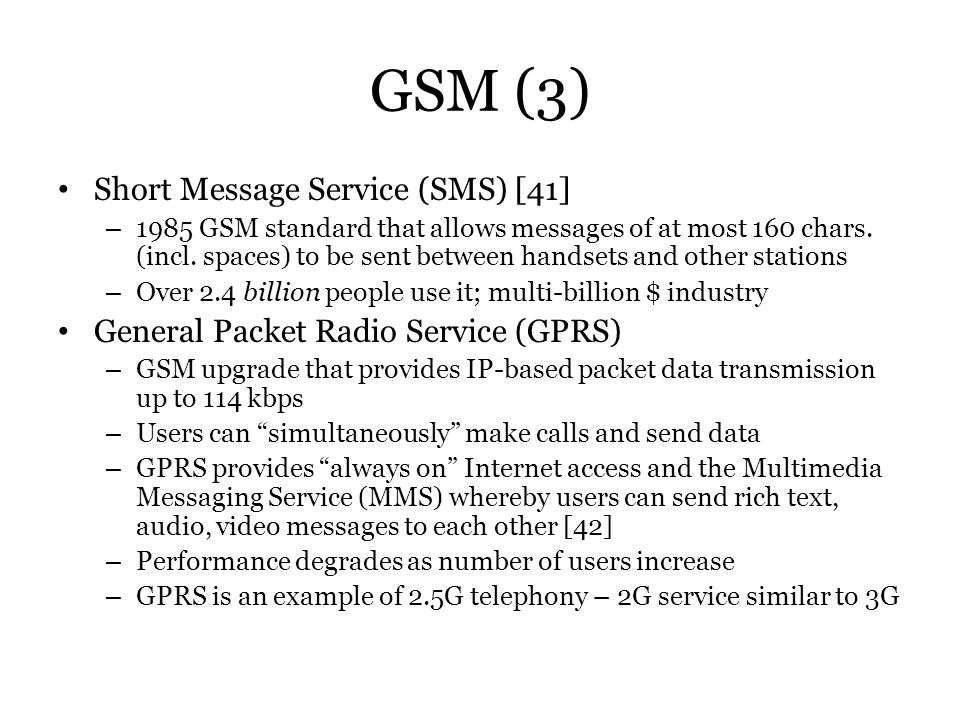 GSM (3) Short Message Service (SMS) [41]